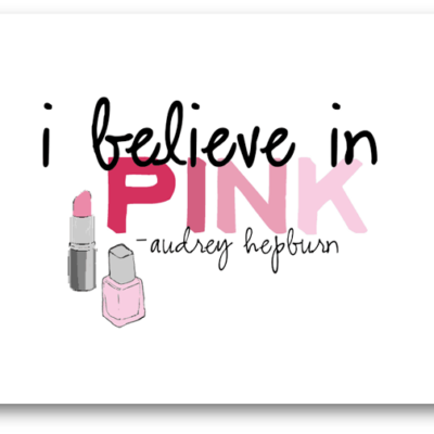 Day 9: I Believe in Pink