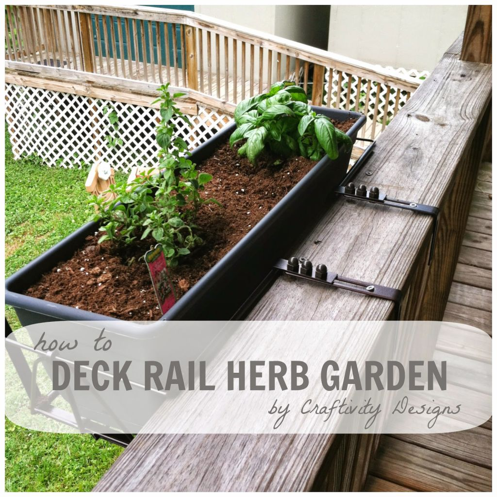 How to a deck rail herb garden craftivity designs for Deck garden box designs