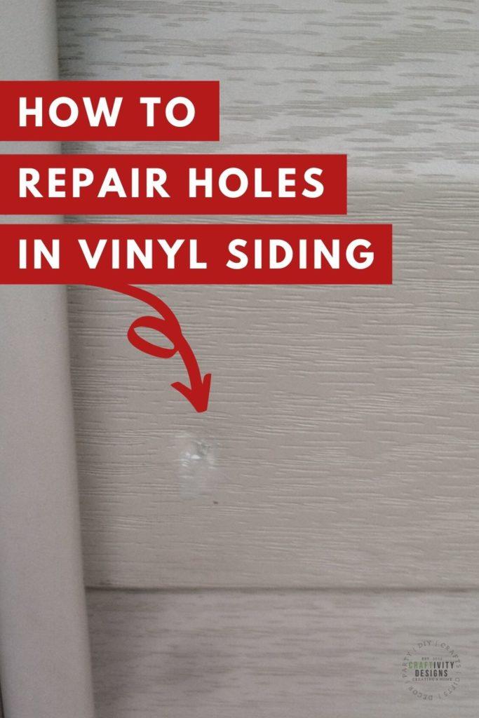 How to Repair Holes in Vinyl Siding