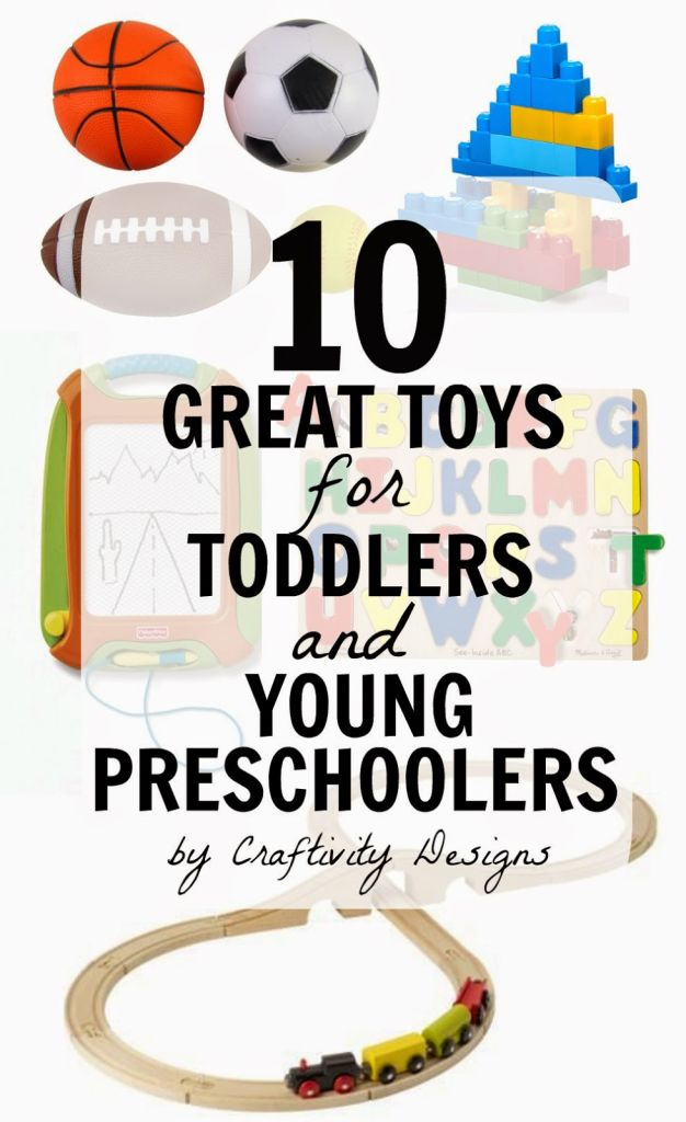 Great Toys For Preschoolers : Great toys for toddlers and young preschoolers