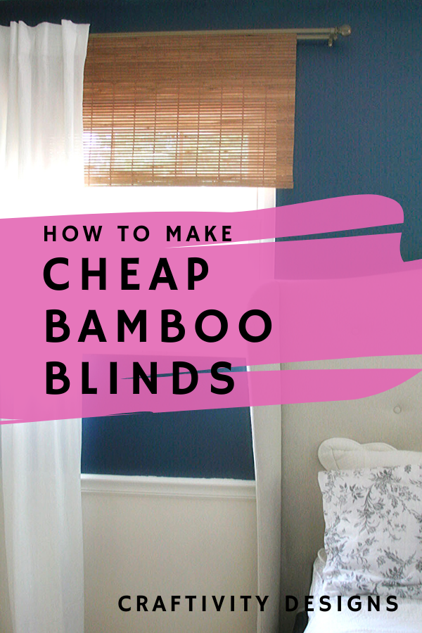 How to make cheap diy bamboo blinds