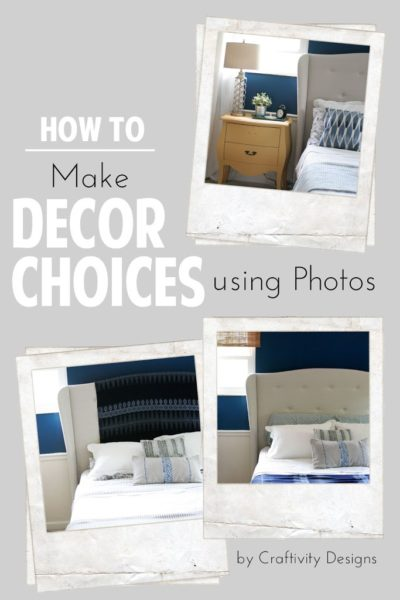 A Simple Tip // Use Photos to Make Decorating Decisions