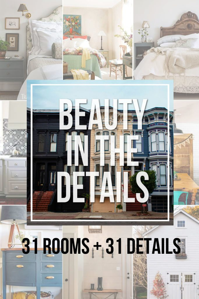 31 Room with 31 Beautiful Details / Pick out the details in a designer room to create a room that your love -- without spending a designer budget! #write31days #beautyinthedetails