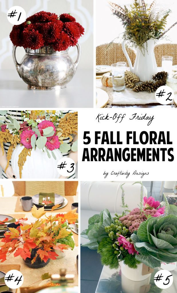 5 Fall Floral Arrangements that would make a beautiful Thanksgiving Table centerpiece.