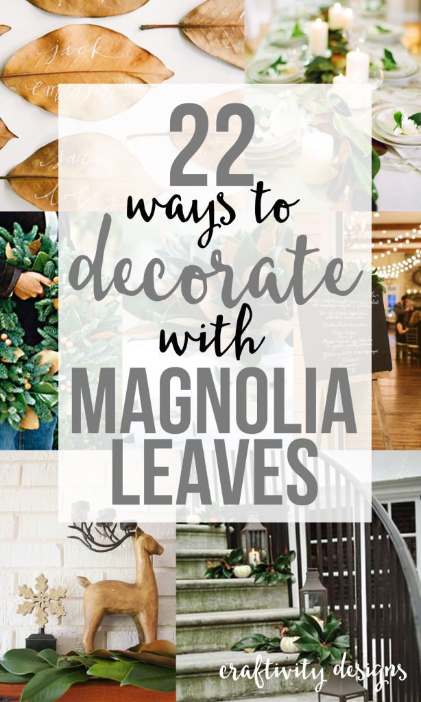 22 Ways to Decorate with Magnolia Leaves // Thanksgiving, Christmas and Holiday Entertaining... from centerpieces to wreaths to tablescapes