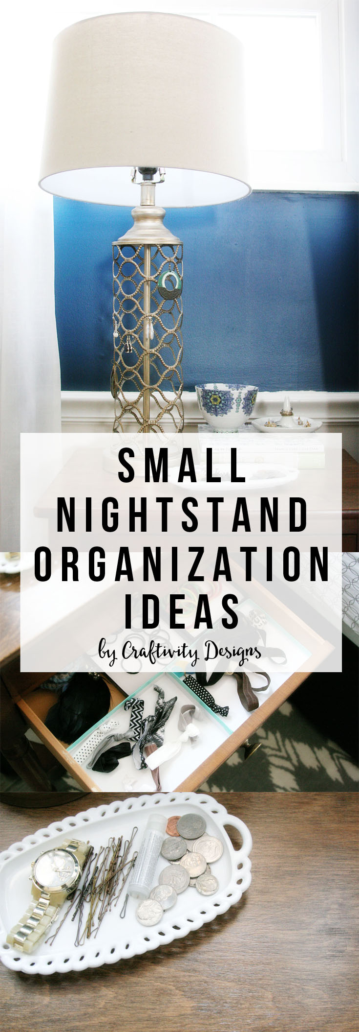 Small Nightstand Organization