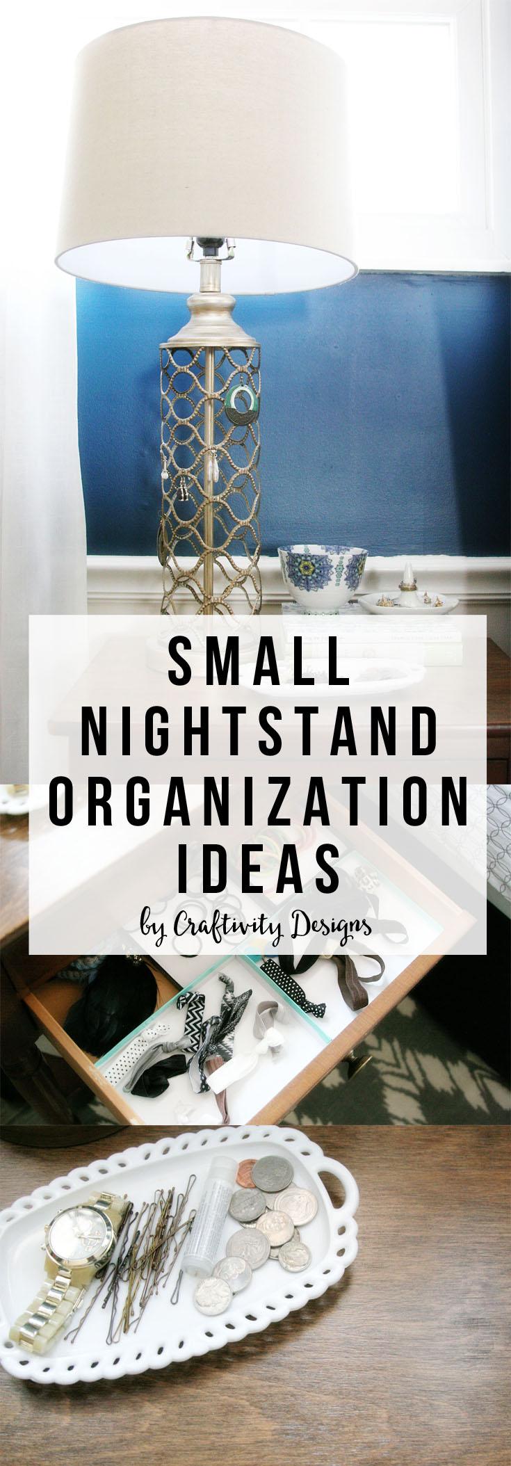 Small Nightstand Organization