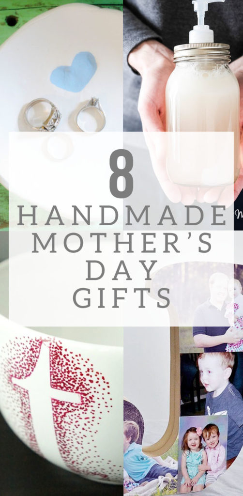 8 Handmade Mothers Day Gifts
