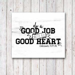 Scripture Art Graduation Gift, Do a Good Job with a Good Heart, by @CraftivityD