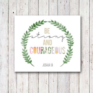 Scripture Art Graduation Gift, Be Strong and Courageous, by @CraftivityD