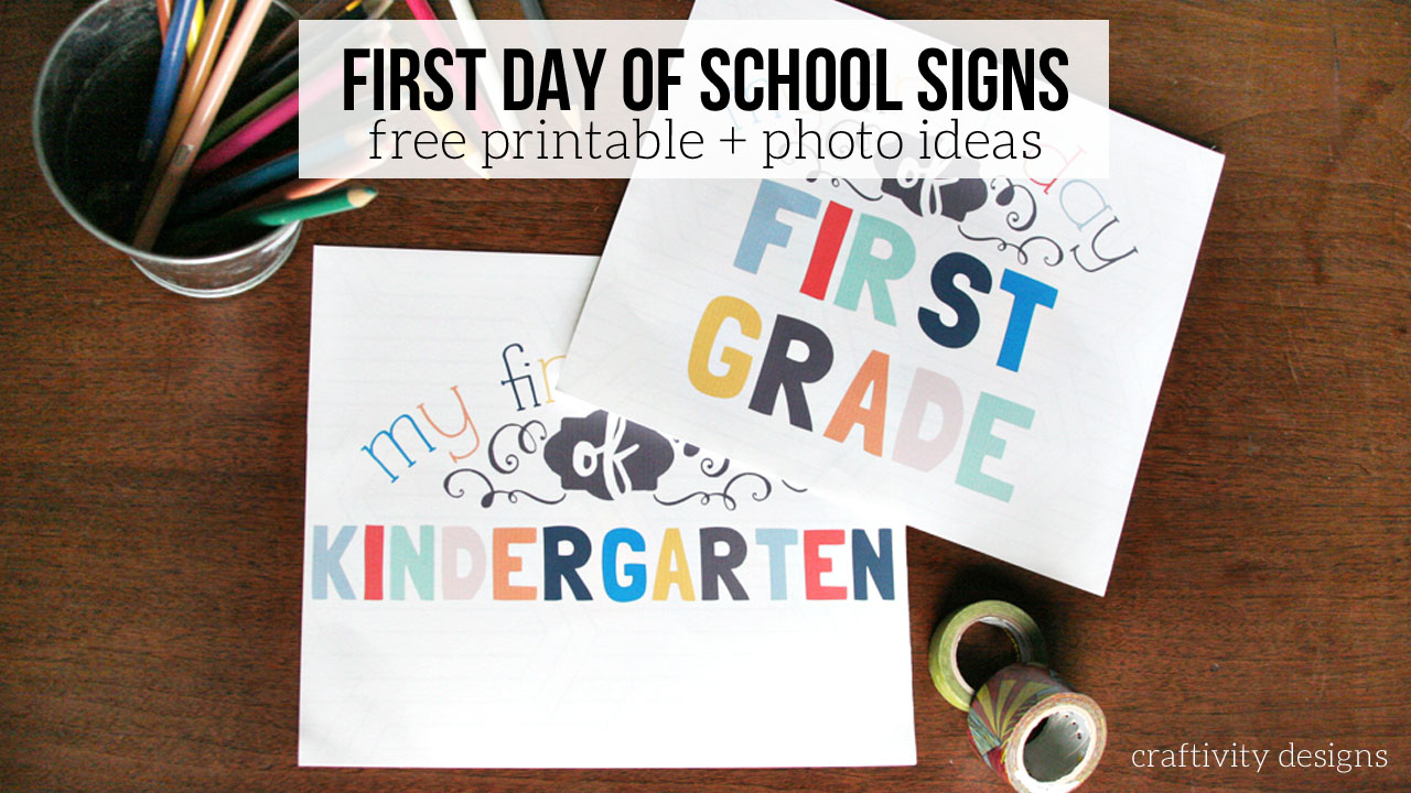 picture regarding First Day of School Printable identify 9 To start with Working day of Higher education Indicators + Strategies for Good Illustrations or photos