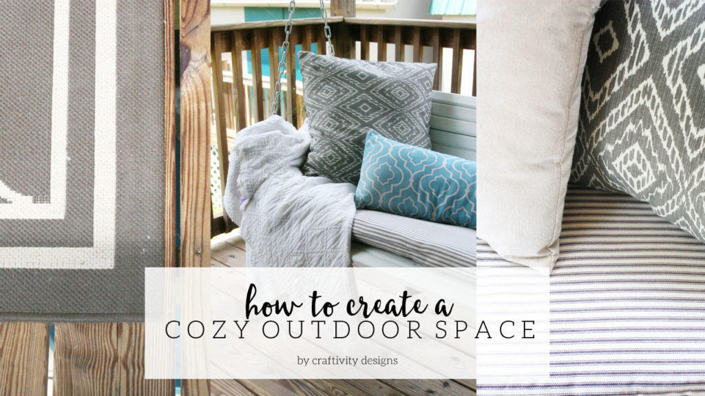 Learn how to create a cozy outdoor space. Using the right pieces, a deck or patio can feel like an extension of the home. by @CraftivityD