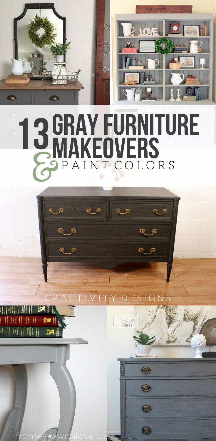 13 Gray Furniture Makeovers, Gray Paint Colors by @CraftivityD