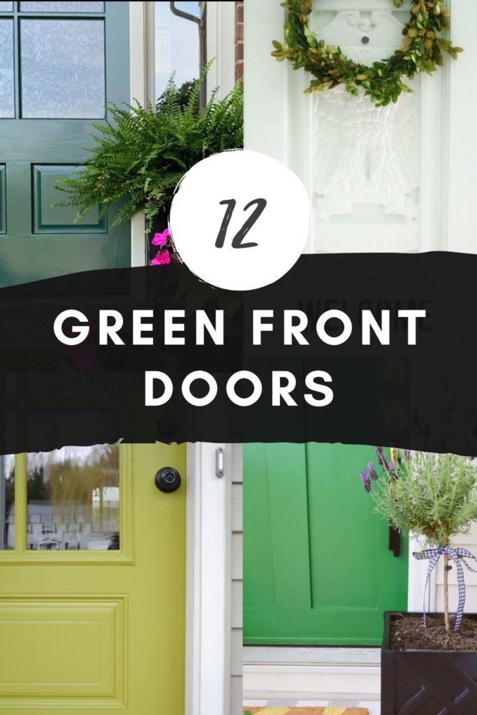 12 Green Front Doors