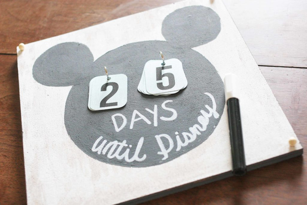 "Disney Countdown Calendar with printable numbers and the words ""Days Until Disney"""
