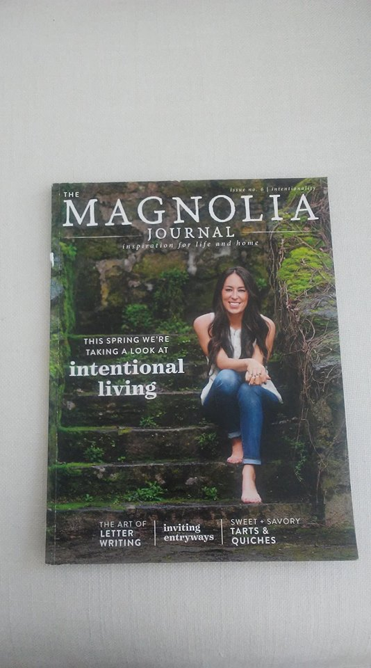 Magnolia Journal Spring 2018, Joanna Gaines, Intentional Living