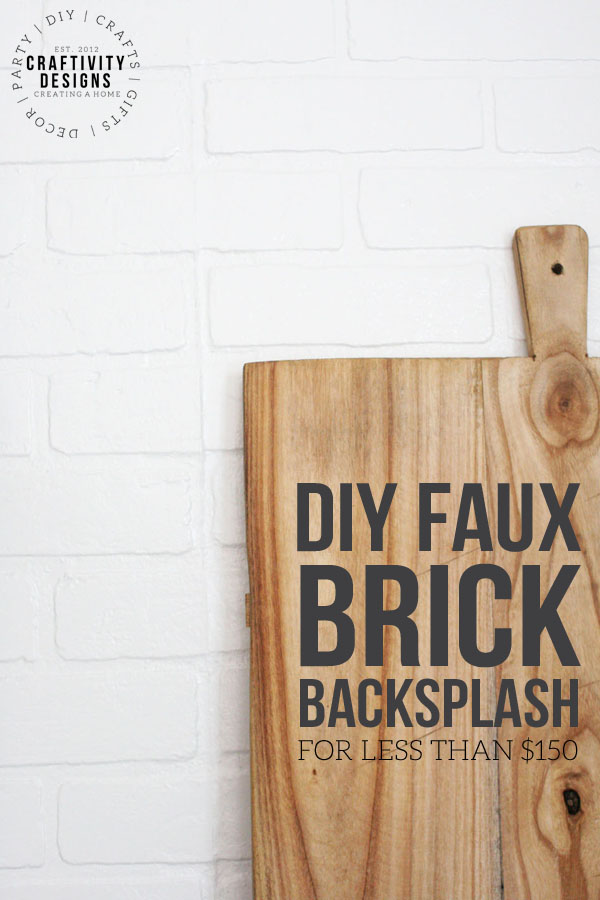 diy faux brick backsplash for less than $150