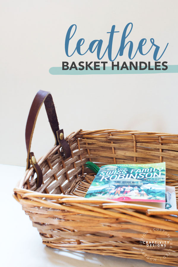 how to make leather basket handles