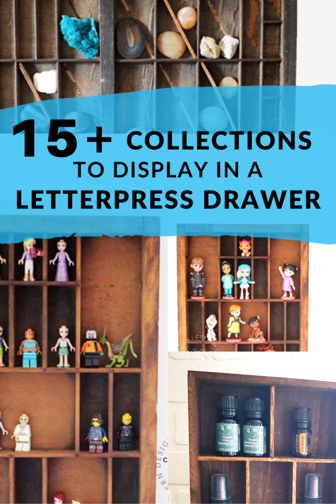 15+ Collections to display in a Letterpress Drawer or Printer's Tray