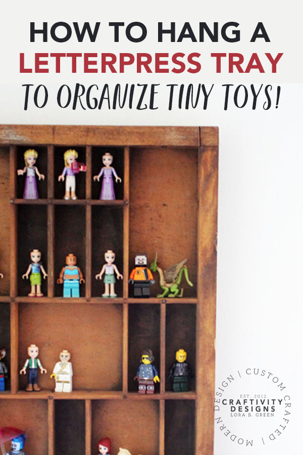 How to hang a Letterpress Tray to organize tiny toys such as LEGO® minifigures!