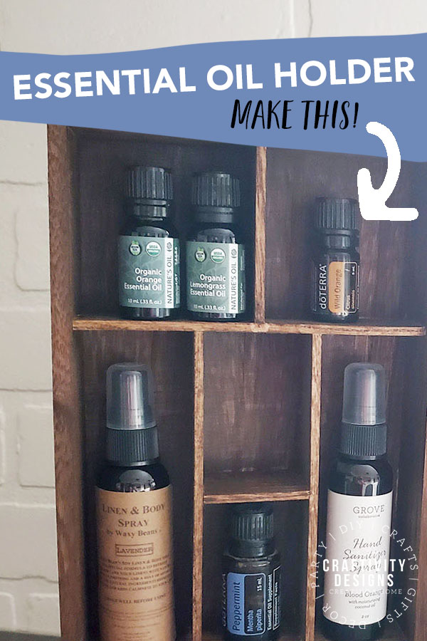 How to Make an Essential Oil Holder