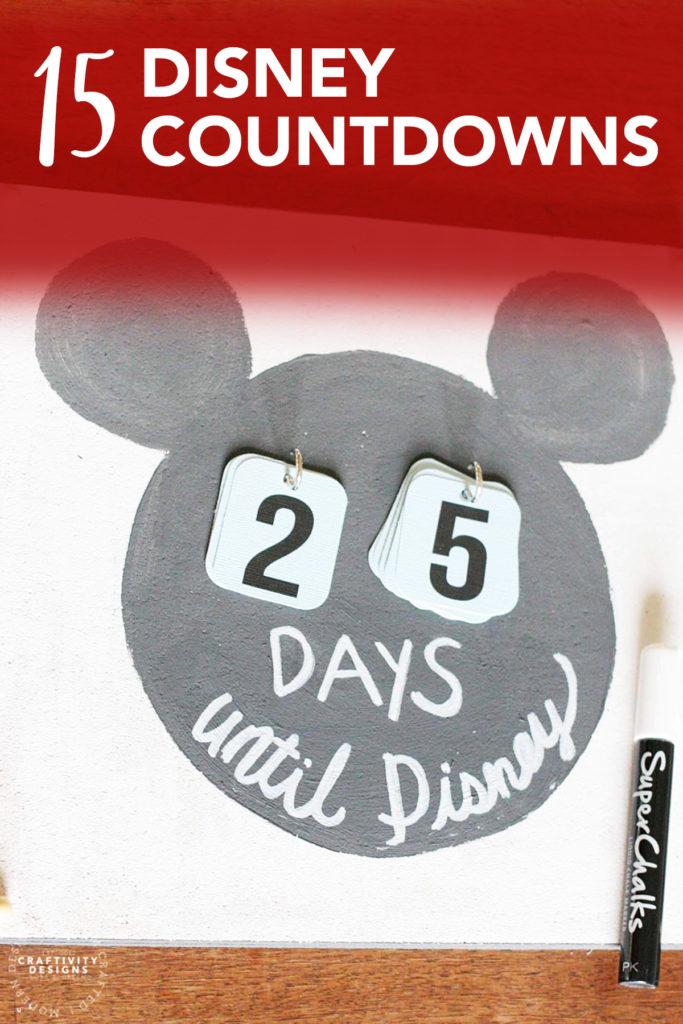 "The Best Disney Countdowns! Featuring a DIY chalkboard style ""Days until Disney"" sign"