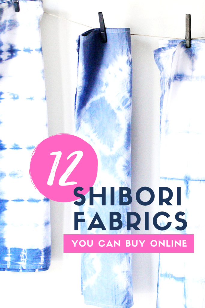 12 Shibori Fabrics for DIY projects and crafts that you can buy online