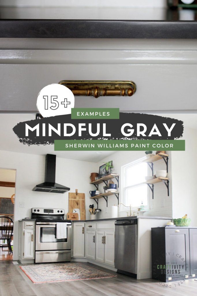 15+ Examples of Mindful Gray by Sherwin Williams, Gray Paint Color for Kitchen Cabinets