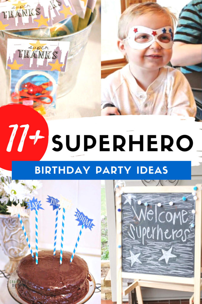 11+ Quick and Easy Superhero Party Ideas for a Superhero Birthday Party