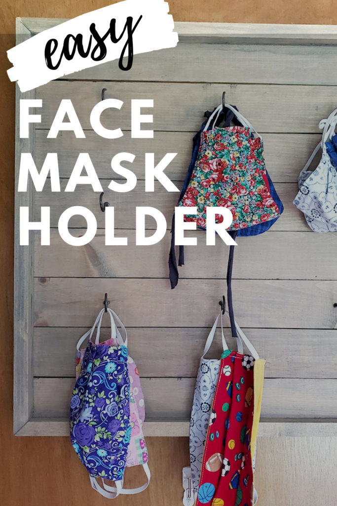 Cotton Face Masks Stored on Hooks, Text Overlay: Easy Face Mask Holder