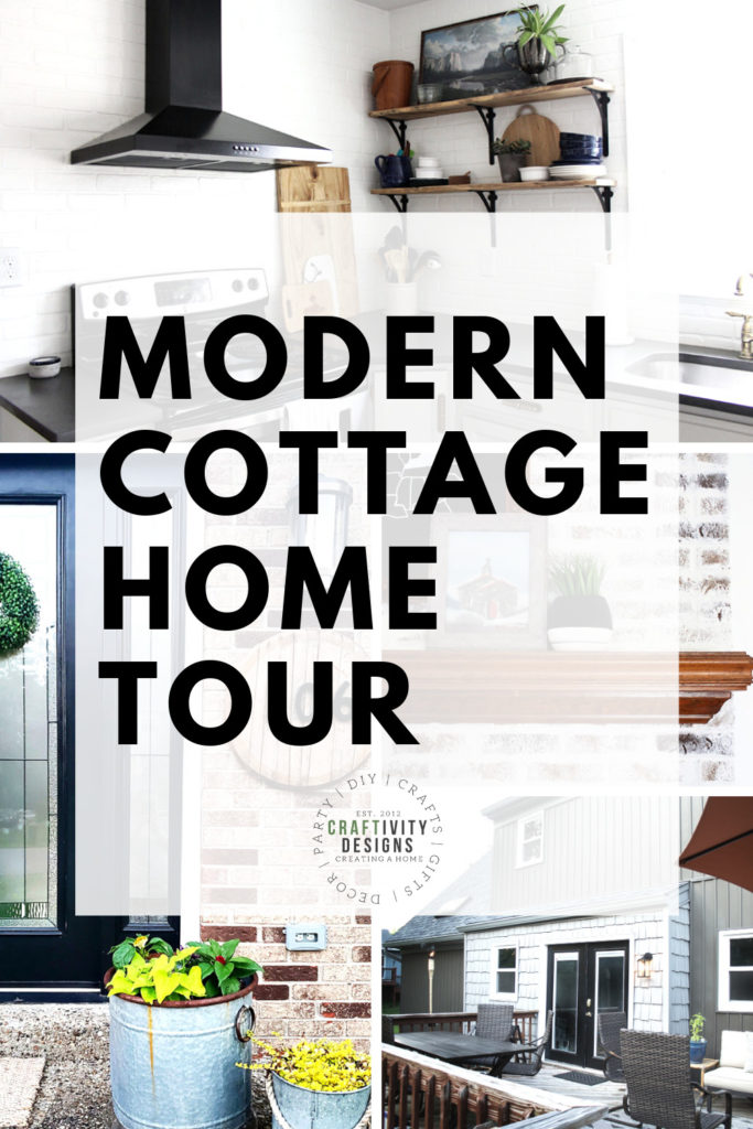 Photos of a Modern Cottage Style Home with Text Overlay: Modern Cottage Home Tour