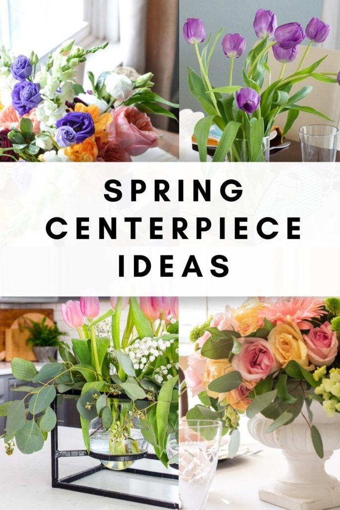 Spring Floral Centerpiece Ideas