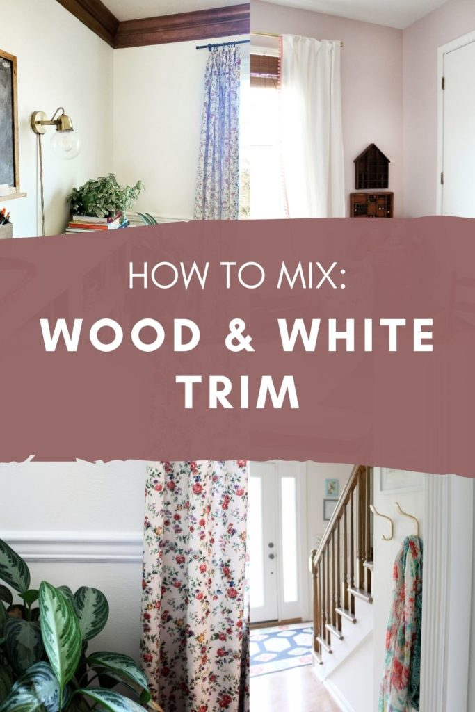 how to mix wood and white trim