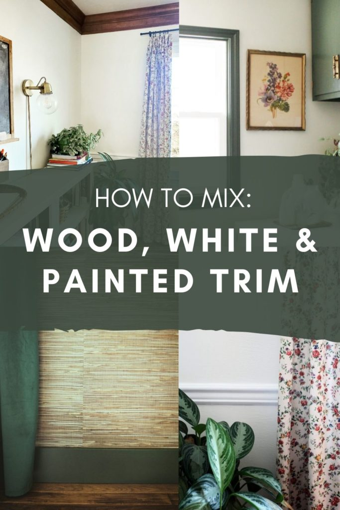 How to Mix Wood, White, and Painted Trim