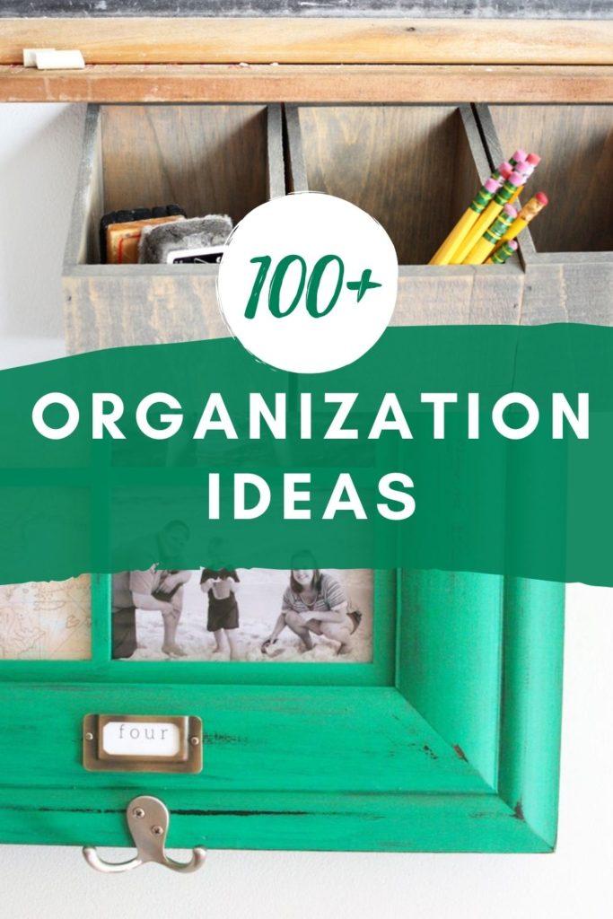 100+ Organization Ideas