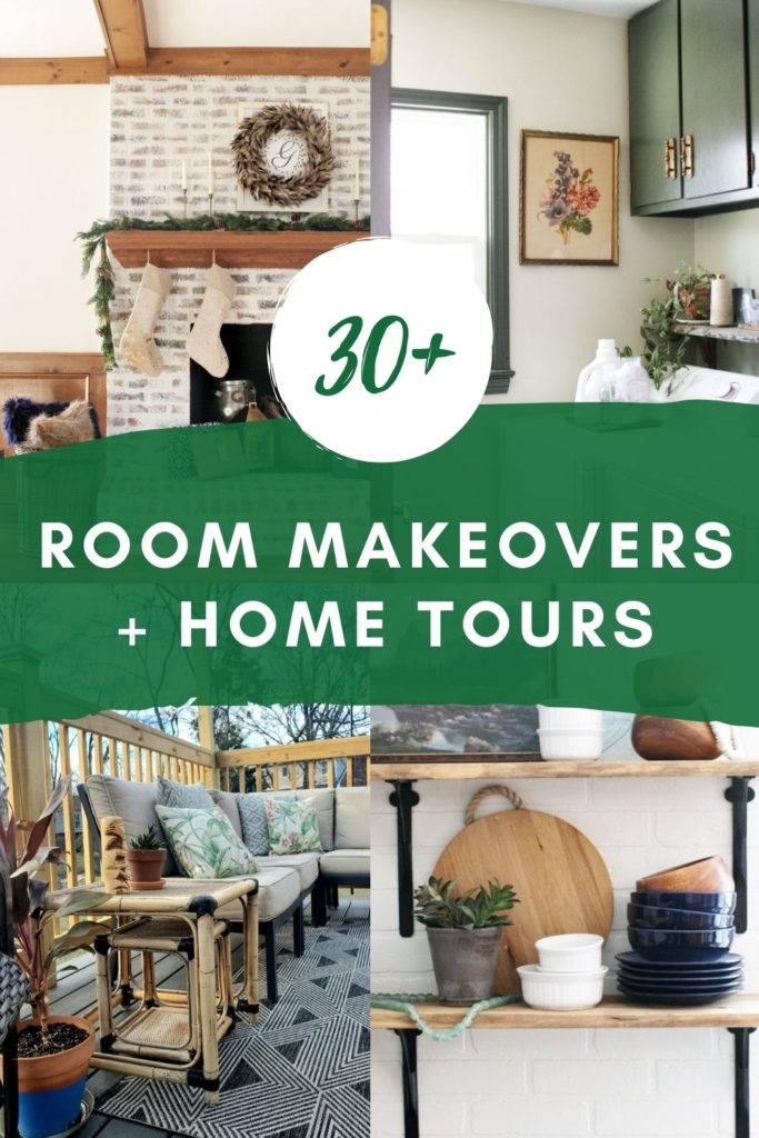 30+ Room Makeovers and Home Tours