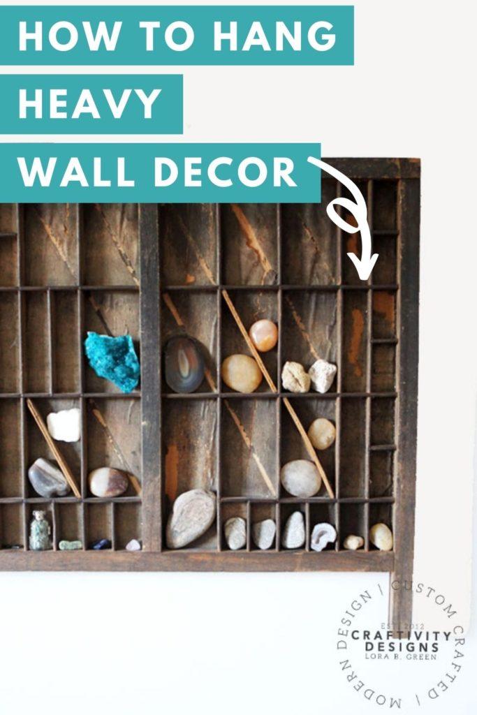How to Hang Heavy Wall Decor