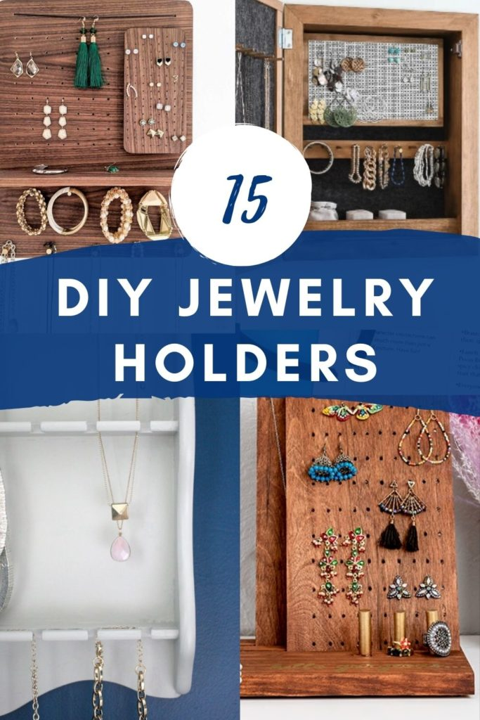 15 DIY Jewelry Holders and Organizers