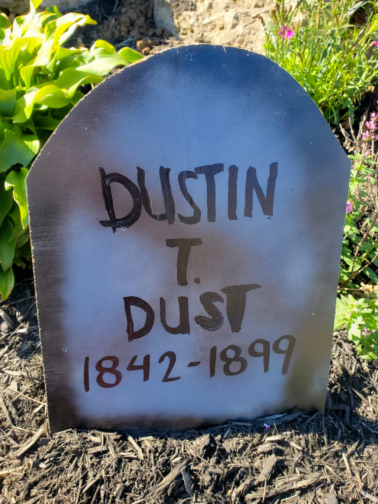 tombstone saying - dustin t dust