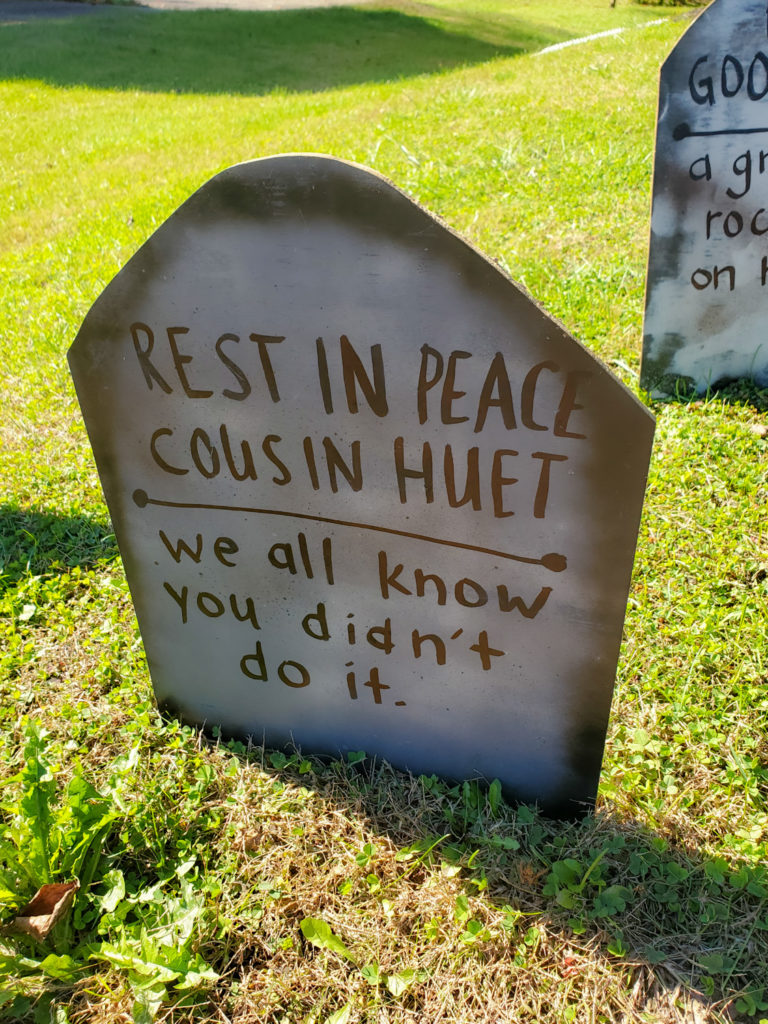tombstone saying - rest in peace cousin huet we all know you didn't do it